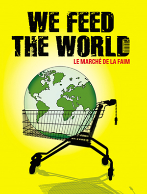 we-feed-the-world-poster.jpg
